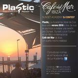PLASTIC & CAFÉ DEL MAR IBIZA SUNSET ACADEMY DJ CONTEST - D4viz