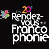 20th Rendez-Vous de la Francophonie - CJLO Special