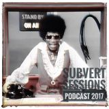Episode 99: Subvert Sessions Podcast | 170BPM [July 2017]