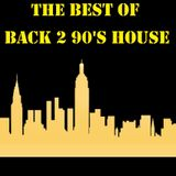Best of BACK 2 90s HOUSE