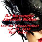 DJ Kosvanec, Jaroslav Nodes - Tour de TrancePerfect vol. 03 - 2018 (Progressive Mix)