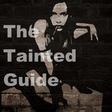 The Tainted Guide (Mixcast) day 24/02/2018, 99.2 FM Barcelona 22:00h to 23:00h Gmt Spain