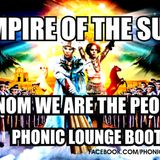 Empire Of The Sun - Venom we are the people (PhonicLounge bootleg)