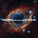 Geer Ramirez - Atmospherics Sound Session - All Is Full Of Love