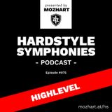 075 | Hardstyle Symphonies – Alone@Home Party Session by Highlevel