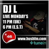 DJ L - HushFm - Episode #46 - Dark DnB & Neurofunk