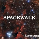 Space Walk Mix - Ayyub King