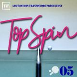Topspin #05 - Indulgent Musical Ping-Pong with DJ Vince