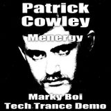 Patrick Cowley - Menergy (Marky Boi Tech Trance Demo)
