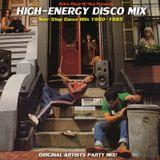 HIGH-ENERGY DISCO MIX 1980-1985 italo disco electro synth dance hits 80s