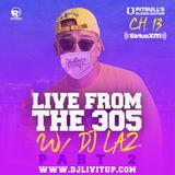 DJ Livitup Live From The 305 pt. 2 w/ DJ Laz Globalization Sirius XM 4.11.20