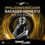 Bagagee Viphex 13 – Miller SoundClash – South Korea