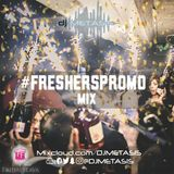 #FreshersPromoMix | Tweet @DJMETASIS (R&B, Grime, Dancehall, Hip Hop, Afrobeats & House)