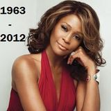 In memory of Whitney Houston 1963 - 2012