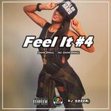 Feel It #4 (Dancehall) By Dj Gazza