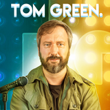 Episode 104: Tom Green Interview