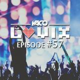 YACO DJ - LOVIX Episode 57