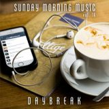 Sunday Morning Music vol. 16 - Daybreak