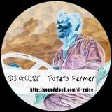 DJ Guise - Potato Farmer