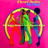 FIRST CHOICE - THE PLAYER -THE BOBBY BUSNACH COLD BLOODED REMIX-13.25