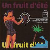 """Hiyakashi radio #9 by Sadisco - """"Un fruit d'été"""""""