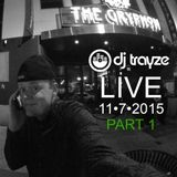 PART 1 - LIVE at The Gryphon DC - DJ Trayze - 11-7-2015