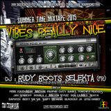 ### RUDY ROOTS - VIBES REALLY NICE (SUMMER MIXTAPE 2015 - LIVE MIX) ###