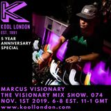 Marcus Visionary - The Visionary Mix Show 074 - Kool London - Nov. 1st 2019