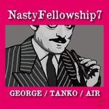 Nasty Fellowship Vol.7 / Mixed by DJ GEORGE,TANKO.AIR