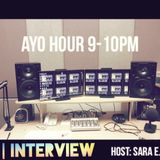 Ayo Hour - Fall '16 - Show 4 (Interview w/ Witty Bantter)