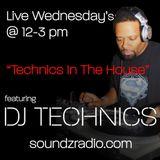 DJ Technics - In The House 9-6-2017