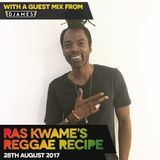 #ReggaeRecipe - 28/08/17 - Guest Mix from DJames