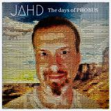 JAHD - The Days of PHOBUS