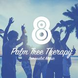 Lance A. Lot - Palm Tree Therapy 008