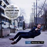 DJs Playground Presents Dunmore Park - Pioneer DJ Radio (21/07/17)