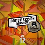 RootsInSession Mixshow 12 @ Radio Nula (9.3.2018)