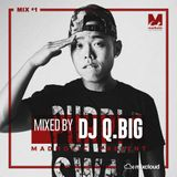 MadMix v1 _ DJ Q.Big - A Deep Place