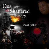 David Rattler - Life in 1919