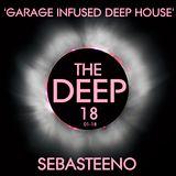 The DEEP 18 ' Garage Infused Deep House' - Jan 2018