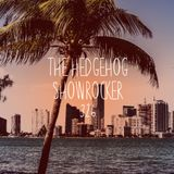 The Hedgehog - Showrocker 326 - 23.03.2017