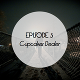 Episode 3 - Cupcakes Dealer