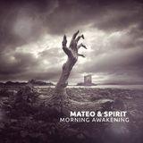 Mateo&Spirit - Morning Awakening