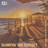Bumpin' on Sunset - 21st March 2019