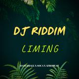 Liming - Dancehall x Afrobeat x Soca Mix