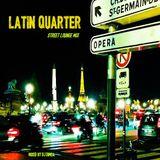 Latin Quarter - Street Lounge Mix