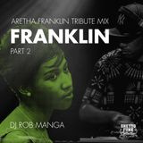 FRANKLIN Aretha Franklin Tribute Mix Part 2