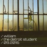 William - The Detroit Student Podcast (09.2016)