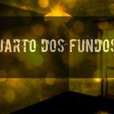 Quarto dos Fundos 28-01-2018