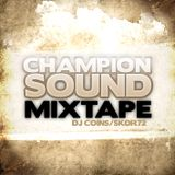 DJ Coins - Champion Sound Mixtape 2009