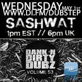 DJ Sashwat - Dank 'N' Dirty Dubz (Volume 53)